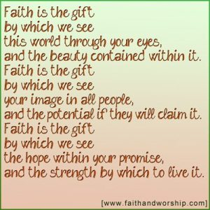 Faith is the gift